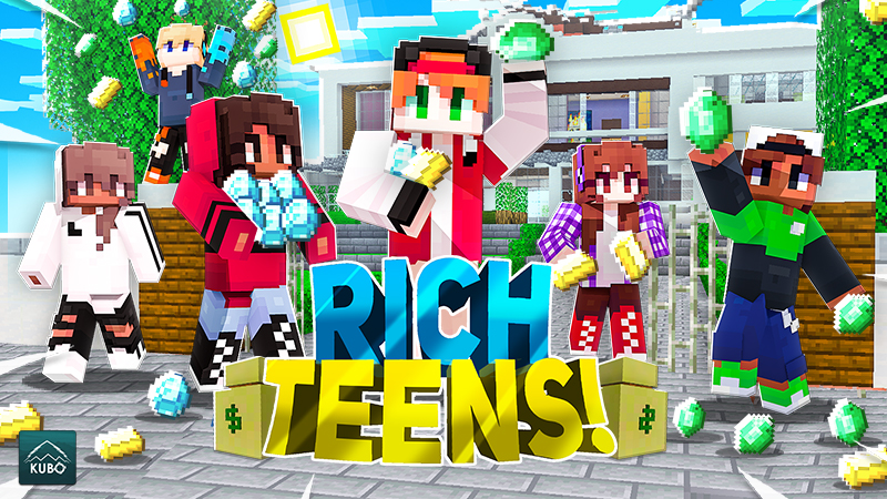 RICH TEENS!