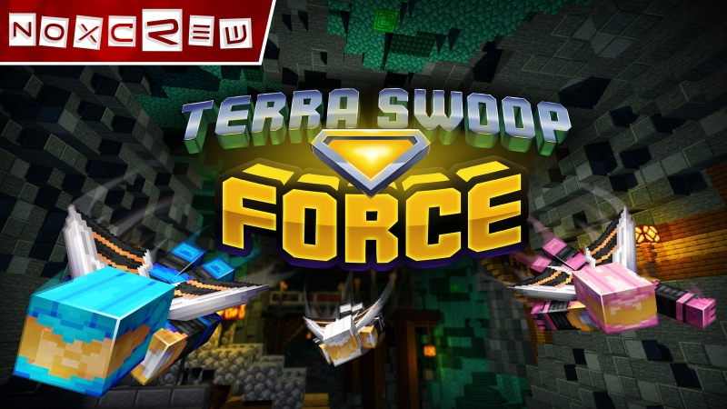 Terra Swoop Force on the Minecraft Marketplace by Noxcrew
