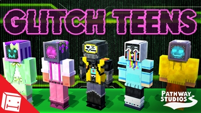 Glitch Teens on the Minecraft Marketplace by Pathway Studios