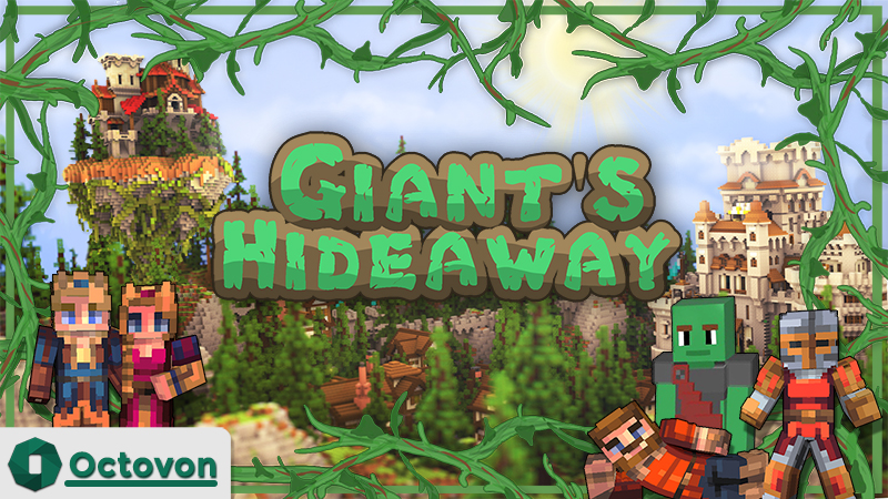 Giants Hideaway on the Minecraft Marketplace by Octovon