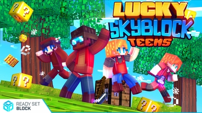 Lucky Skyblock Teens on the Minecraft Marketplace by Ready, Set, Block!