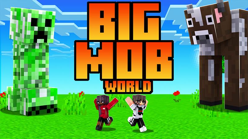 BIG MOB WORLD