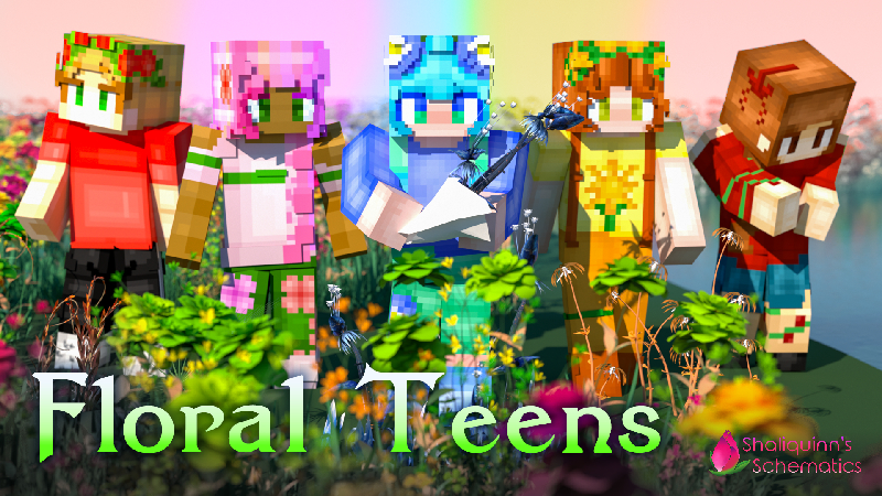Floral Teens on the Minecraft Marketplace by Shaliquinn's Schematics