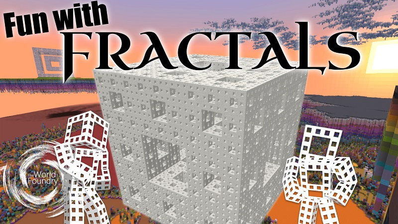Fun with Fractals on the Minecraft Marketplace by The World Foundry