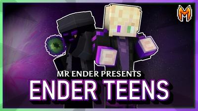 Ender Teens on the Minecraft Marketplace by Metallurgy Blockworks