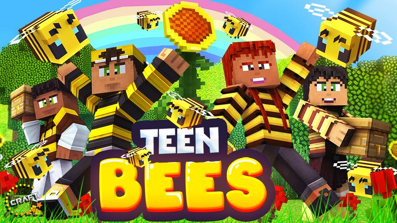 Teen Bees