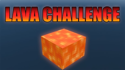 Lava Challenge on the Minecraft Marketplace by Dig Down Studios