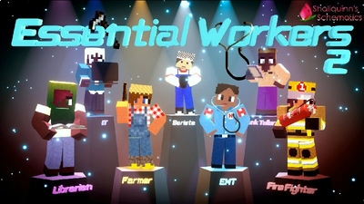 Essential Workers 2 on the Minecraft Marketplace by Shaliquinn's Schematics