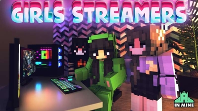 Girls Streamers on the Minecraft Marketplace by In Mine