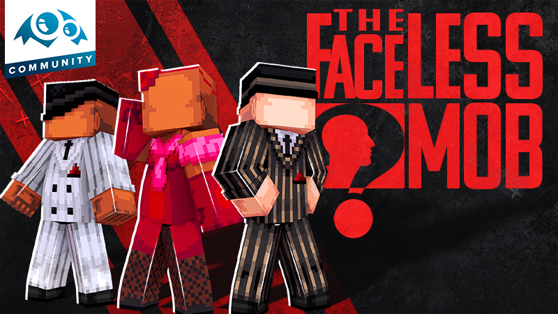 The Faceless Mob