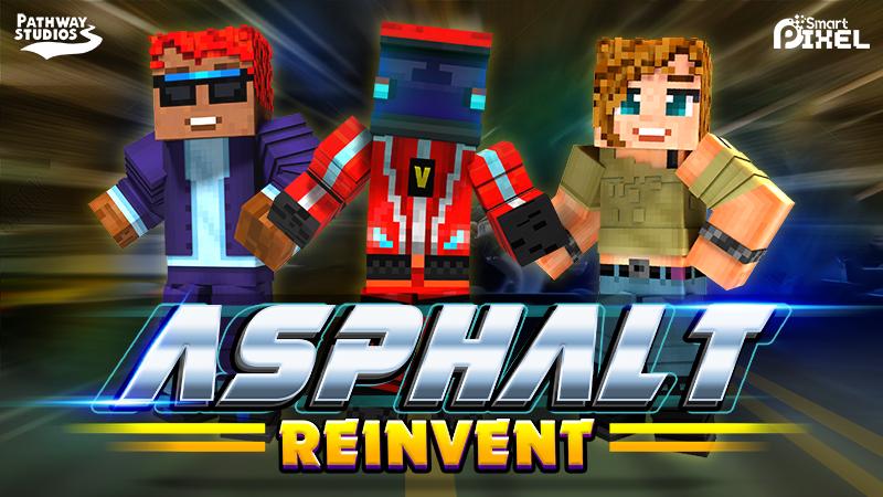 Asphalt Reinvent