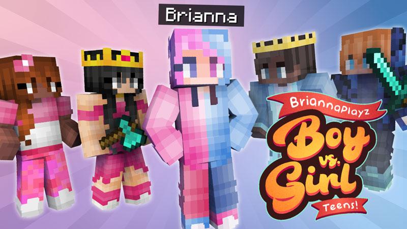 BriannaPlayz Boy vs Girl Teens