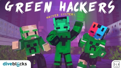 Green Hackers on the Minecraft Marketplace by Diveblocks