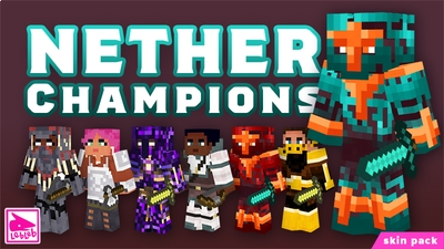 Nether Champions on the Minecraft Marketplace by Lebleb