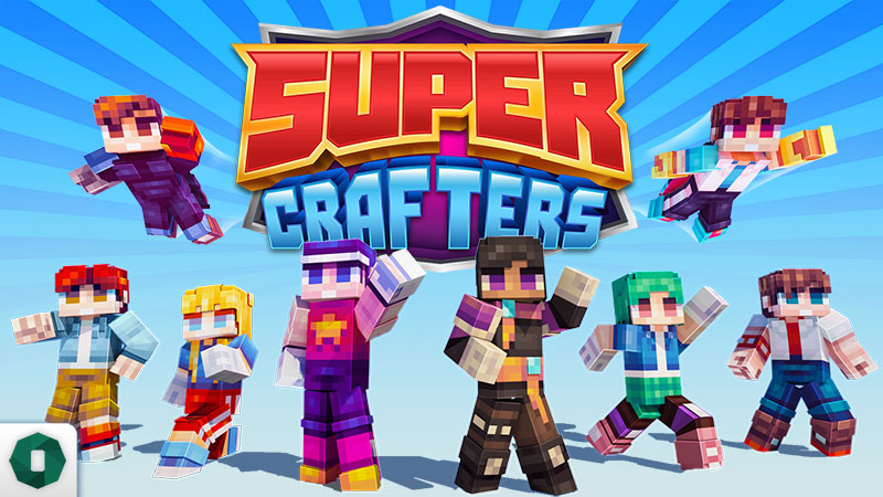 Super Crafters on the Minecraft Marketplace by Octovon