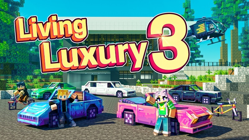 Living Luxury 3 on the Minecraft Marketplace by BBB Studios