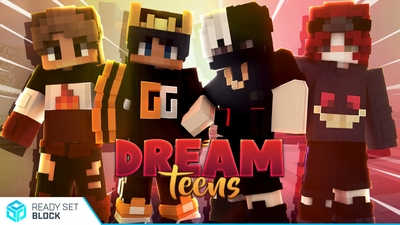 Dream Teens on the Minecraft Marketplace by Ready, Set, Block!