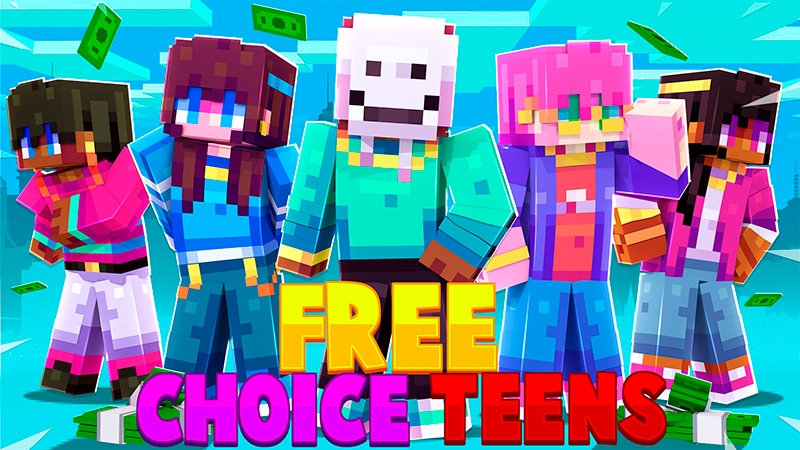 Free Choice Teens