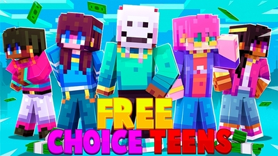 Free Choice Teens on the Minecraft Marketplace by Kubo Studios