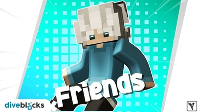 Friends on the Minecraft Marketplace by Diveblocks