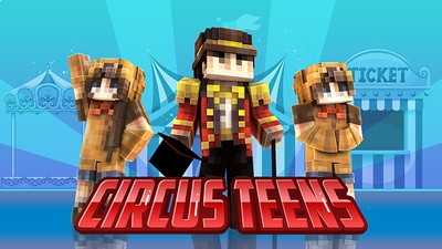 Circus Teens on the Minecraft Marketplace by Norvale