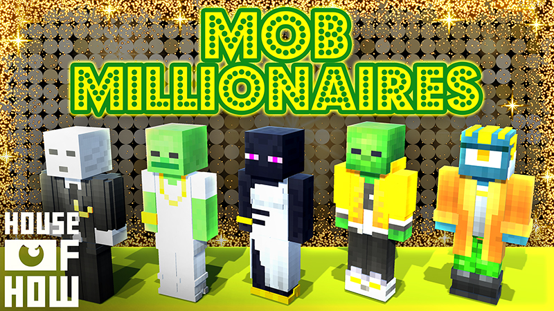 Mob Millionaires on the Minecraft Marketplace by House of How