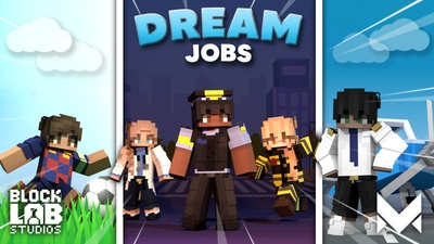 Dream Jobs on the Minecraft Marketplace by BLOCKLAB Studios