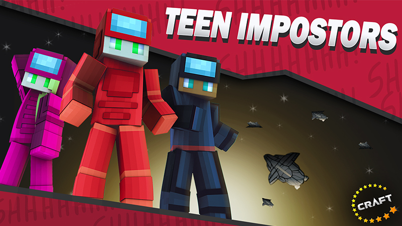 Teen Impostors on the Minecraft Marketplace by The Craft Stars