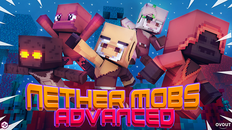 Nether Mobs Advanced