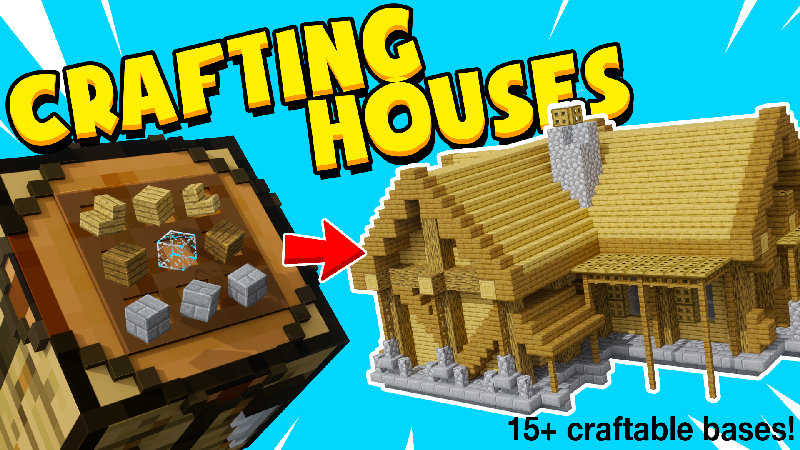 CRAFTING HOUSES!