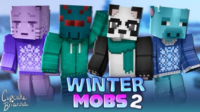 Winter Mobs 2 HD Skin Pack on the Minecraft Marketplace by CupcakeBrianna