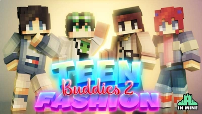 Teen Fashion Buddies 2 on the Minecraft Marketplace by In Mine