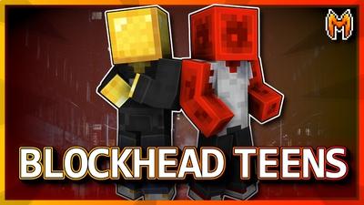 Blockhead Teens on the Minecraft Marketplace by Metallurgy Blockworks