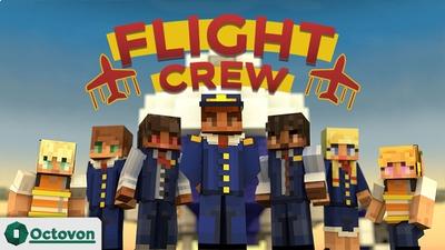 Flight Crew on the Minecraft Marketplace by Octovon
