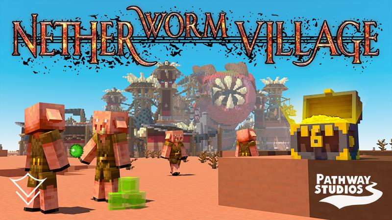 Nether Worm Village