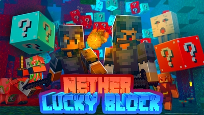 Lucky Block Nether on the Minecraft Marketplace by IriumBT