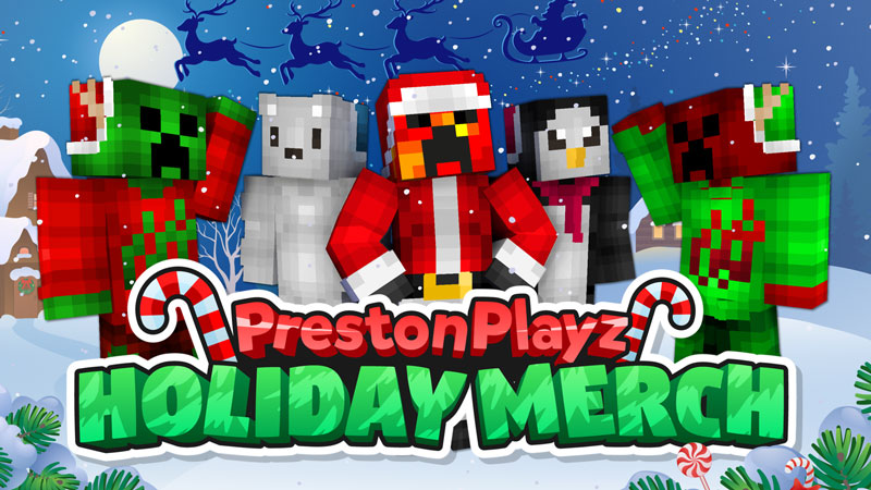 PrestonPlayz Holiday Merch on the Minecraft Marketplace by Meatball Inc
