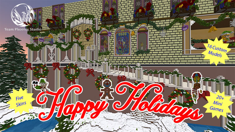 Happy Holidays on the Minecraft Marketplace by Team Phoenix Studio