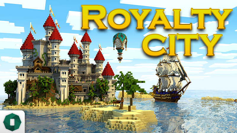 Royalty City on the Minecraft Marketplace by Octovon