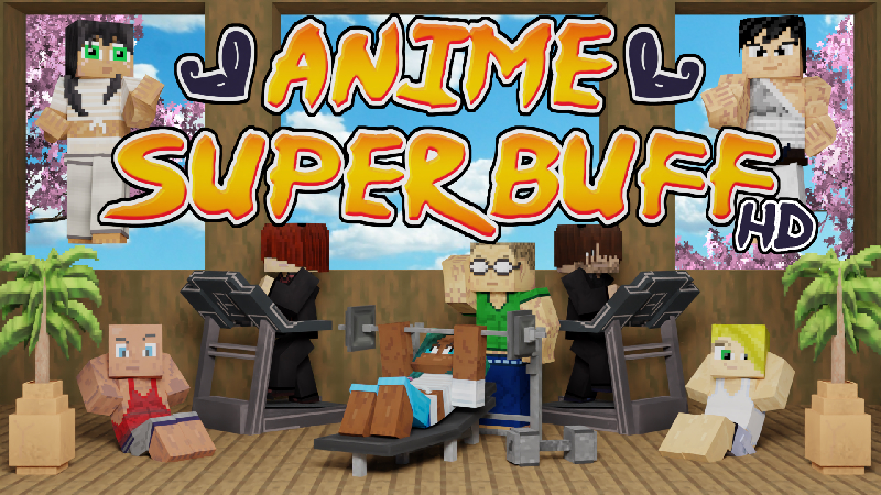 Anime Super Buff HD on the Minecraft Marketplace by King Cube