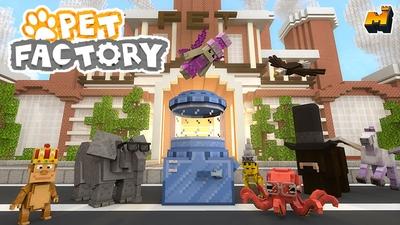 Pet Factory on the Minecraft Marketplace by Mineplex