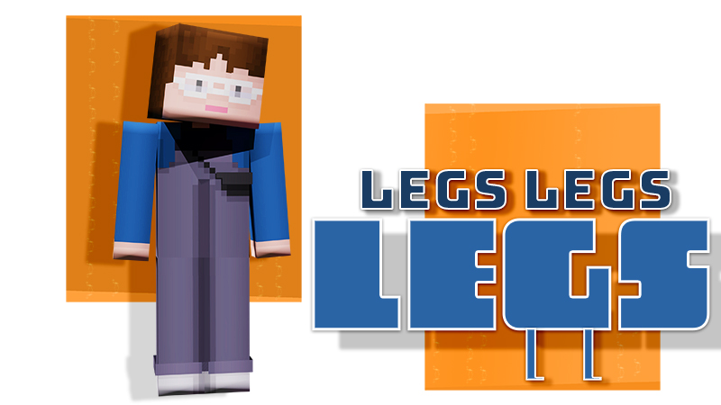 Legs Legs Legs on the Minecraft Marketplace by Tetrascape