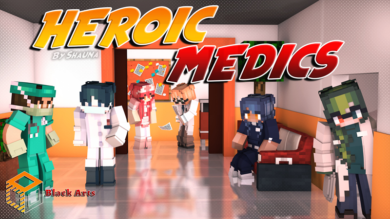 Heroic Medics on the Minecraft Marketplace by Black Arts Studio