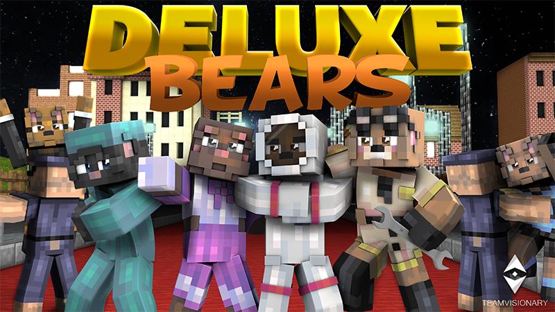 Deluxe Bears