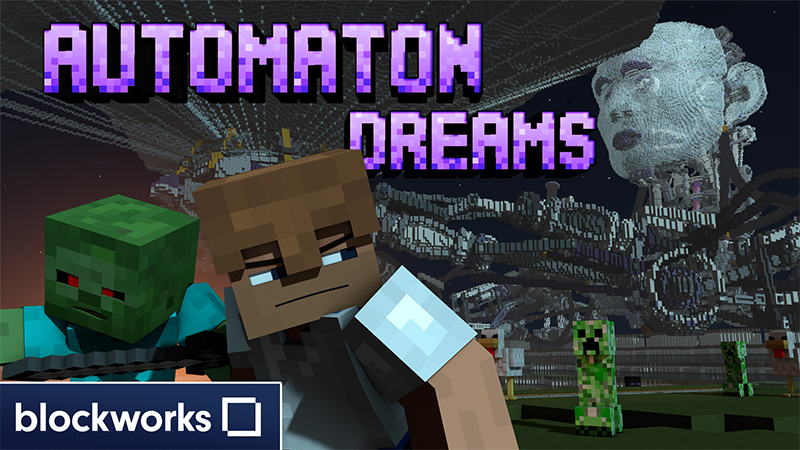 Automaton Dreams on the Minecraft Marketplace by Blockworks