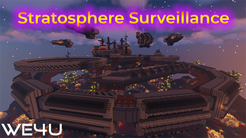 Stratosphere Surveillance on the Minecraft Marketplace by We4u