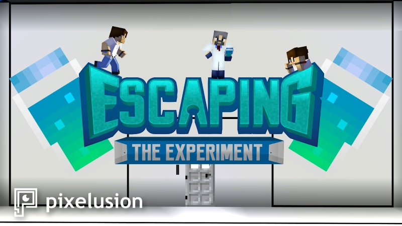 Escaping: The Experiment