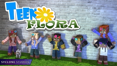 Teen Flora on the Minecraft Marketplace by Syclone Studios