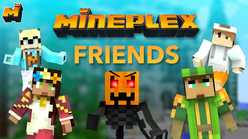 Mineplex Friends on the Minecraft Marketplace by Mineplex