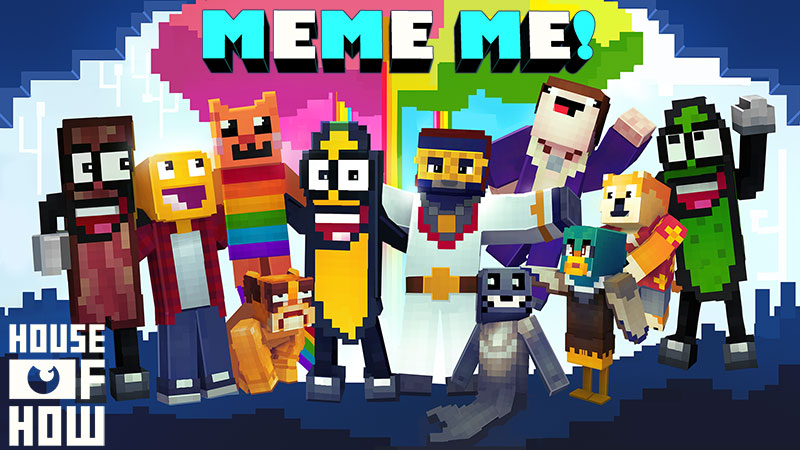 Meme Me on the Minecraft Marketplace by House of How